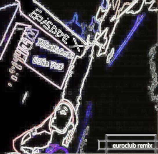 Episode X feat flashback! -otra vez euroclub remix